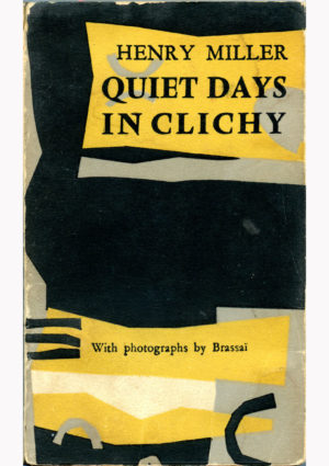 Quiet Days in Clichy Miller