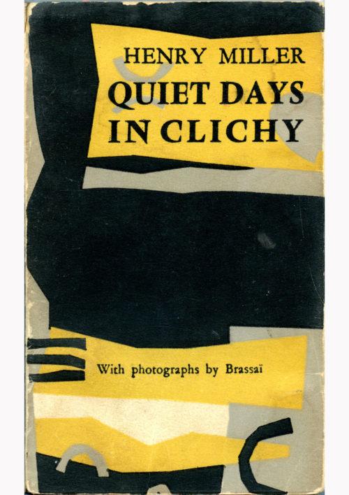 Quiet Days in Clichy Miller