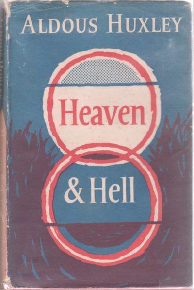 Heaven & Hell Huxley